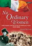 No Ordinary Women: Irish Female Activ...