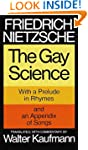 The Gay Science: With a Prelude in Rh...
