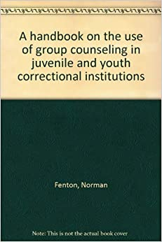 on the use of group counseling in juvenile and youth correctional