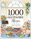 img - for 1,000 Gluten-Free Recipes (1,000 Recipes) book / textbook / text book