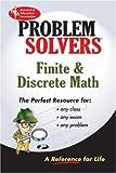 Finite and Discrete Math Problem Solver (Problem Solvers Solution Guides)