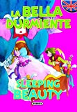 La bella durmiente/Sleeping beauty (Cuentos Biling�es)