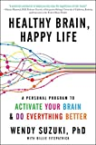Healthy Brain, Happy Life: A Personal Program to to Activate Your Brain and Do Everything Better Reviews