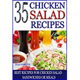 35 Chicken Salad Recipes: Best Recipes for Chicken Salad Sandwiches or Meals ~ Jean Pardue
