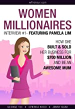 How She Built &#038; Sold Her Business For $700 Million And Be An Awesome Mum