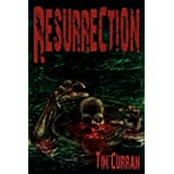 Resurrectionby Tim Curran