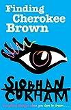 Finding Cherokee Brown