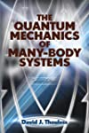 The Quantum Mechanics of Many-Body Sy...