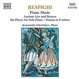 レスピーギ:ピアノ曲「リュートのための古い舞曲とアリア」/「ピアノのための6つの小品」/他