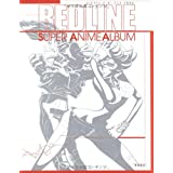 REDLINE SUPER ANIME ALBUM (ANIMESTYLE SELECTION)