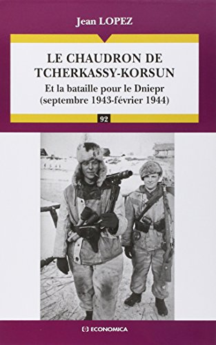 Le chaudron de Tcherkassy-Korsun