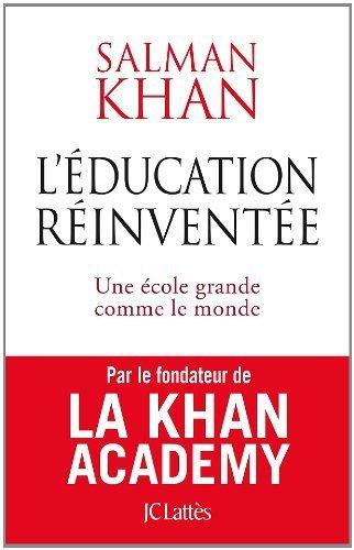 L'éducation réinventée - Salman khan