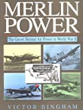 Image of Merlin Power: The Growl Behind Air Power in World War II