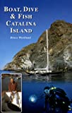 Boat, Dive & Fish Catalina Island