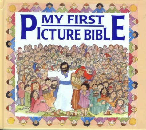My First Picture Bible (Bibles)