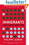 Immigrants: Your Country Needs Them....