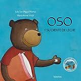 Oso y Su Diente de Leche (Spanish Edition)