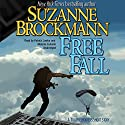 Free Fall: A Troubleshooters Short Story: Troubleshooters, Book 2010 Audiobook by Suzanne Brockmann Narrated by Patrick Lawlor, Melanie Ewbank
