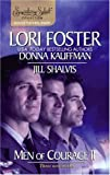 Men Of Courage II: Three New Stories (0373836422) by Foster, Lori