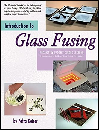 Introduction to Glass Fusing written by Petra Kaiser
