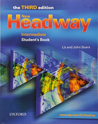 New headway. Intermediate. Student's book. Per le Scuole superiori: Student's Book Intermediate level (Headway ELT)