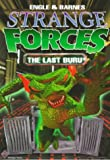 The Last Buru (Strange Forces) (Bk. 4)