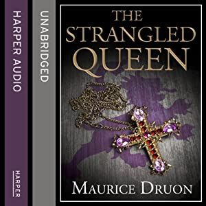 The Strangled Queen: The Accursed Kings 2 | [Maurice Druon]