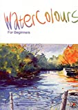 echange, troc Watercolours for Beginners [Import anglais]