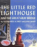 img - for The Little Red Lighthouse and the Great Gray Bridge: Restored Edition book / textbook / text book
