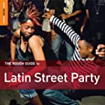 Latin Street Party Rough Guid