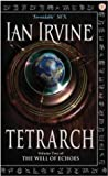 Tetrarch: Volume Two of The Well of Echoes