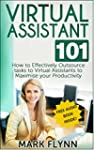 Virtual Assistant: 101- How to Effect...