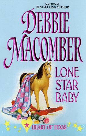 Lone Star Baby  (Heart Of Texas) (Harlequin Promo , No 6), DEBBIE MACOMBER
