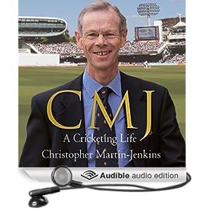 CMJ: A Cricketing Life (Unabridged)