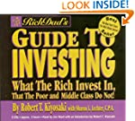 Rich Dad's Guide to Investing: What t...
