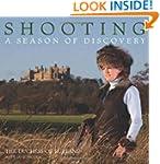 Shooting: A Season of Discovery