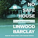 No Safe House Audiobook by Linwood Barclay Narrated by Brian O'Neill, Graham Winton