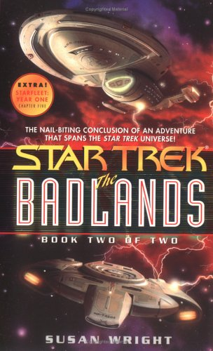 The Badlands Book Two of Two (Star Trek), Susan Wright
