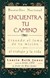 Encuentra tu camino (9687867019) by Jones, Laurie Beth