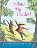 Follow My Leader (000664760X) by Chichester Clark, Emma