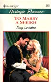 To Marry A Sheikh (Harlequin Romance No. 3623)
