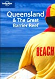 img - for Lonely Planet Queensland & the Great Barrier Reef (Regional Guide) book / textbook / text book