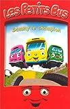 echange, troc Les Petit Bus : Sammy le champion [VHS]