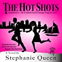 The Hot Shots: Scotland Yard Exchange Program, Book 2 (       UNABRIDGED) by Stephanie Queen Narrated by Meghan Lewis