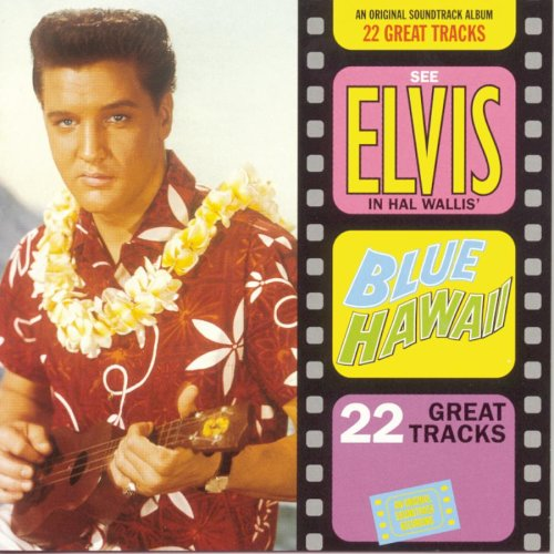 Elvis Presley - Blue Hawaii (Film Soundtrack) - Zortam Music