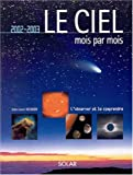 img - for Le Ciel mois par mois book / textbook / text book