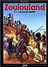 Zoulouland - les fils de m'pande - tome 11 par Ramaïoli