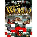 The World: Afghanistan to Zimbabwe (Rand McNally) ~ Rand McNally and Company