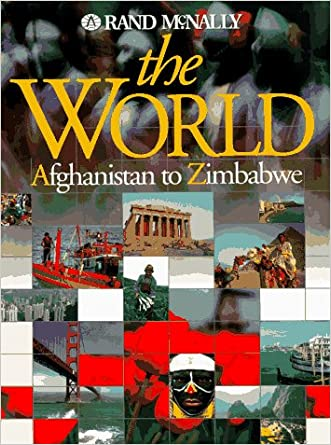 The World: Afghanistan to Zimbabwe (Rand McNally)