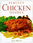 Perfect Chicken Dishes (Perfect Cookb...